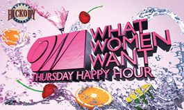 Hickory Tavern Launches What Women Want Thursday Happy Hour