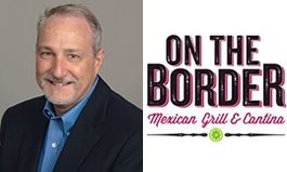 On The Border Hires New Chief Operating Officer – Monte Batson