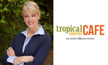 Tropical Smoothie Cafe Promotes Industry Veteran to Senior Vice President of Supply Chain and Quality Assurance