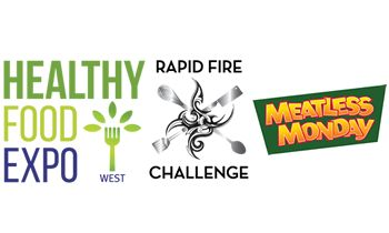 Three Rewarding Ways to Experience Meatless Monday at Healthy Food Expo West: Witness the Meatless Monday Rapid Fire Cooking Challenge, Gain Insights at Educational Session and Visit the Exhibit Booth