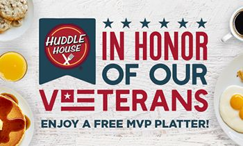 """Huddle House Honors Our Military With """"Homestyle"""" Gesture in Remembrance of Veterans Day"""