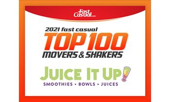 Juice It Up! Named to Fast Casual's Top 100 Movers & Shakers