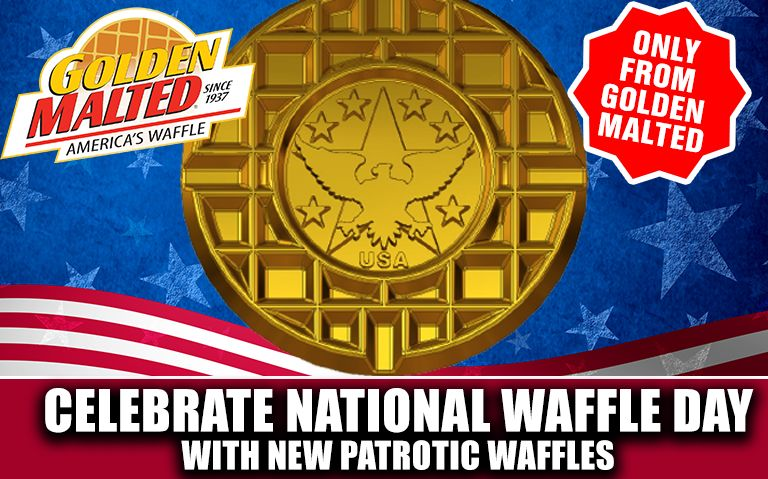 Celebrate National Waffle Day with Patriotic Waffles - Only from Golden Malted