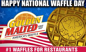 Happy National Waffle Day! Celebrate with Golden Malted – America's #1 Waffle