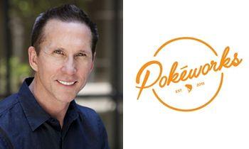 Pokeworks Appoints Restaurant-Industry Veteran Steve Heeley as CEO